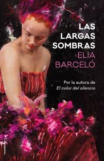 9788417092719-Las_Largas_Sombras-Elia_Barceló_baja