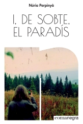 Portada_I, de sobte, el paradís (1)