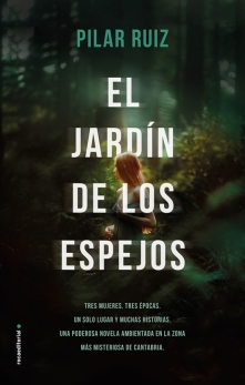 9788417541088-El_Jardín_De_Los_Espejos-Pilar_Ruiz-BAJA