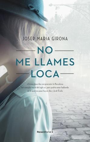 9788418417221-No _Me_Llames _Loca-Josep_Maria_Girona-Alta